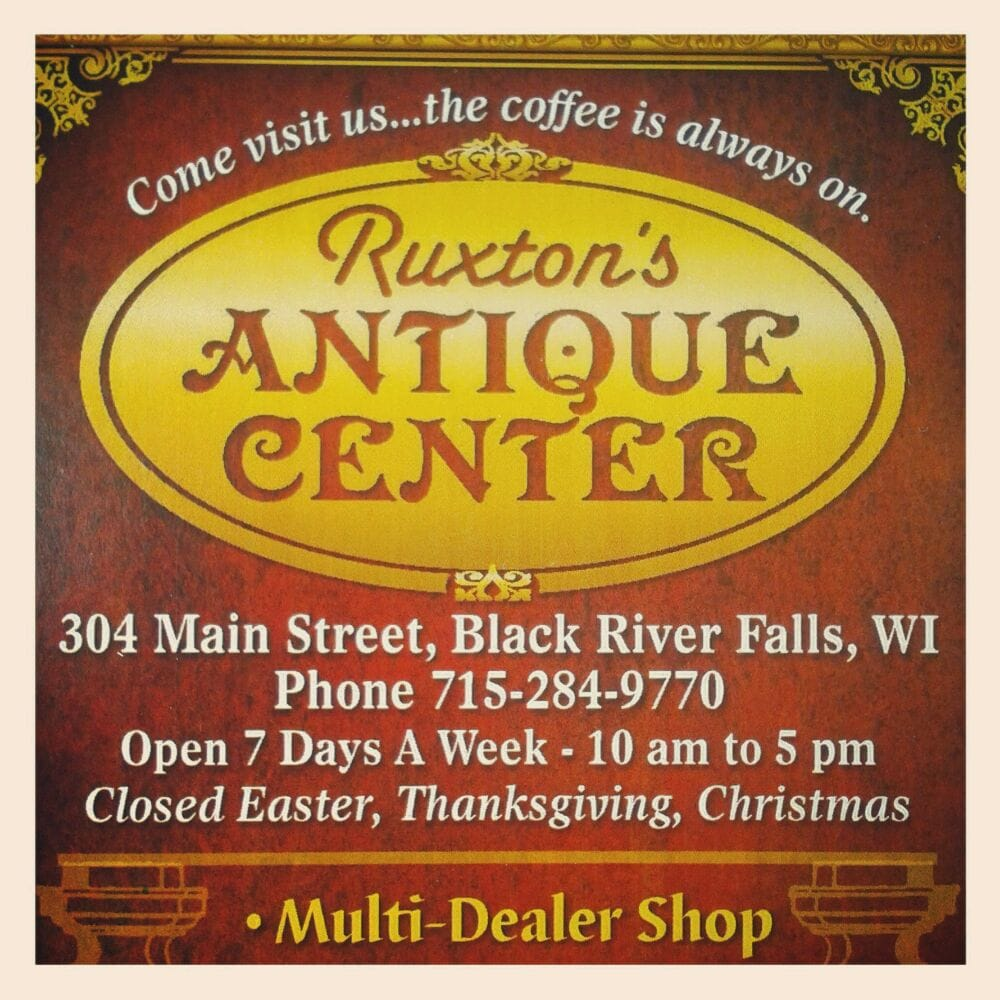 Ruxton's Antique Center: 304 Main St, Black River Falls, WI