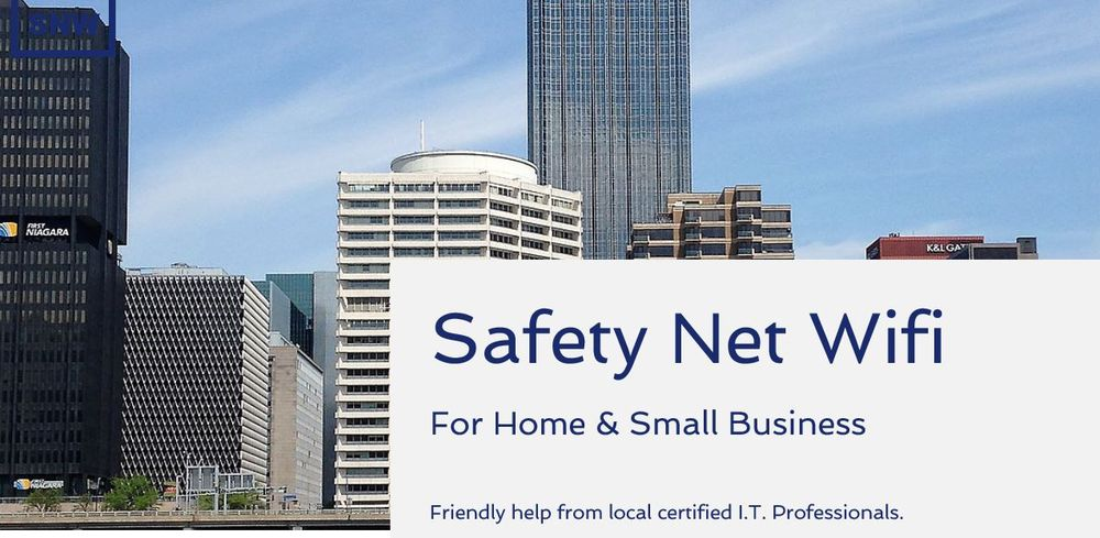 Safety Net Wifi for Home and Small Business: Pittsburgh, PA