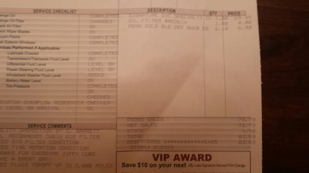 Oil Change Jiffy Lube >> Receipt from Jiffy Lube for $83.69, same oil change costs $34.22 at Walmart??? And no bad ...