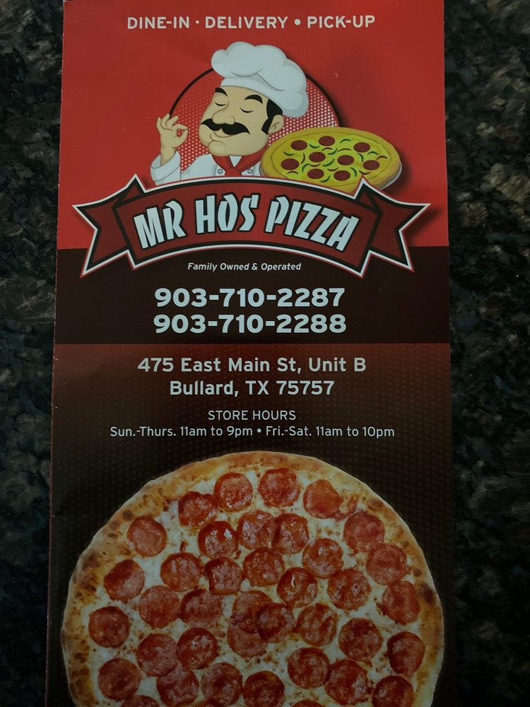 Mr Hos Pizza: 475 E Main St, Bullard, TX