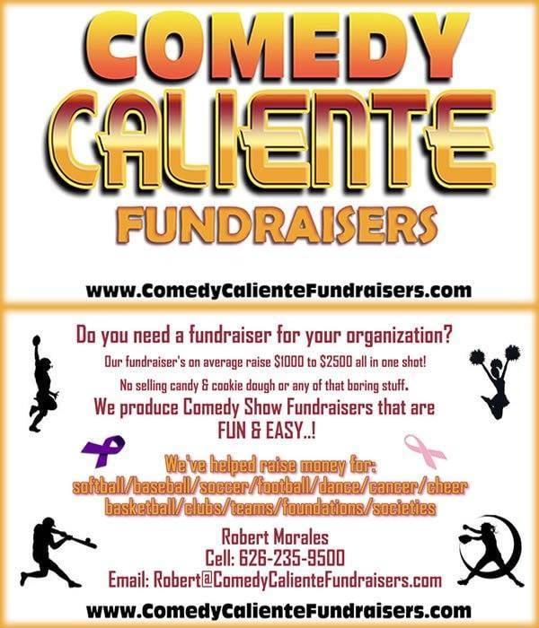 Comedy Caliente Fundraisers: 317 N Montebello Blvd, Montebello, CA
