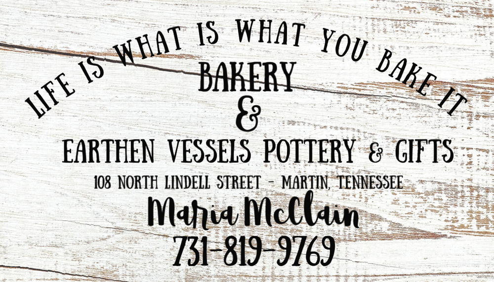 Life is What You Bake it Bakery: 108 N Lindell St, Martin, TN