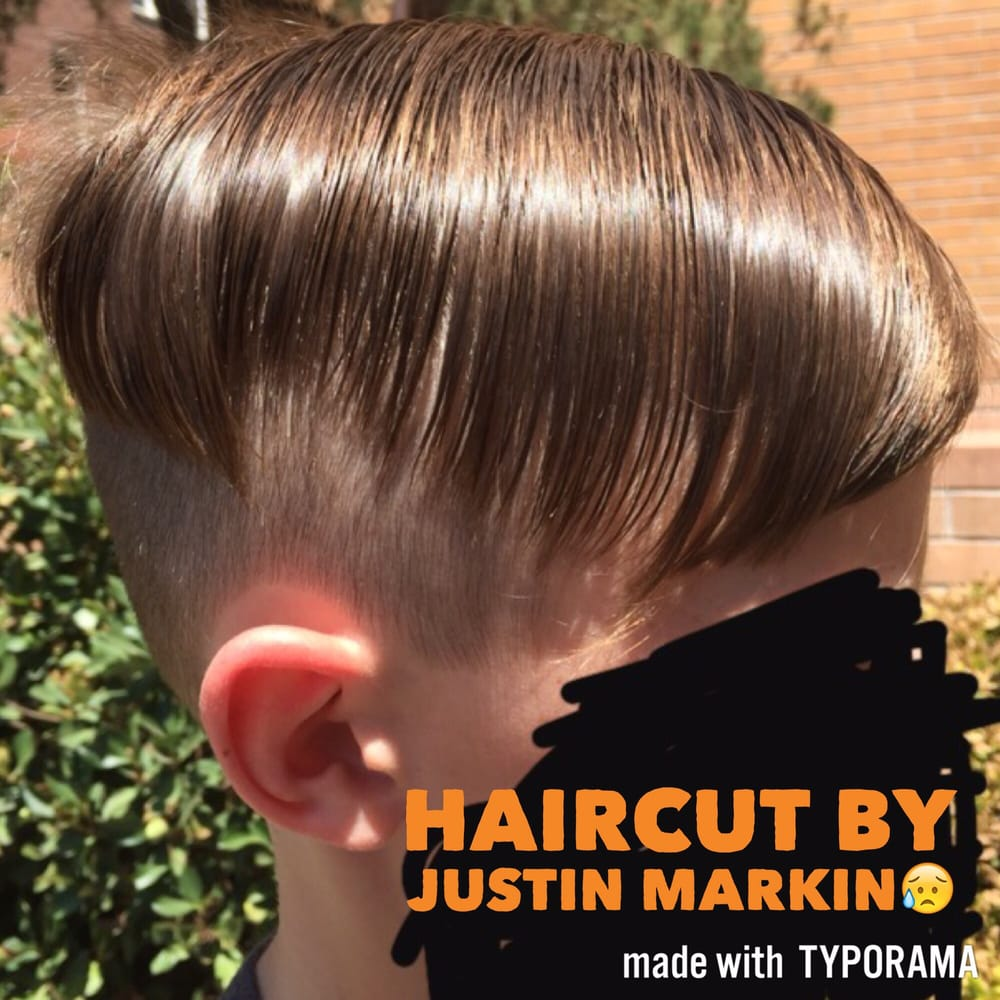 This Is The Haircut My Son Received From Justin Markin Yelp