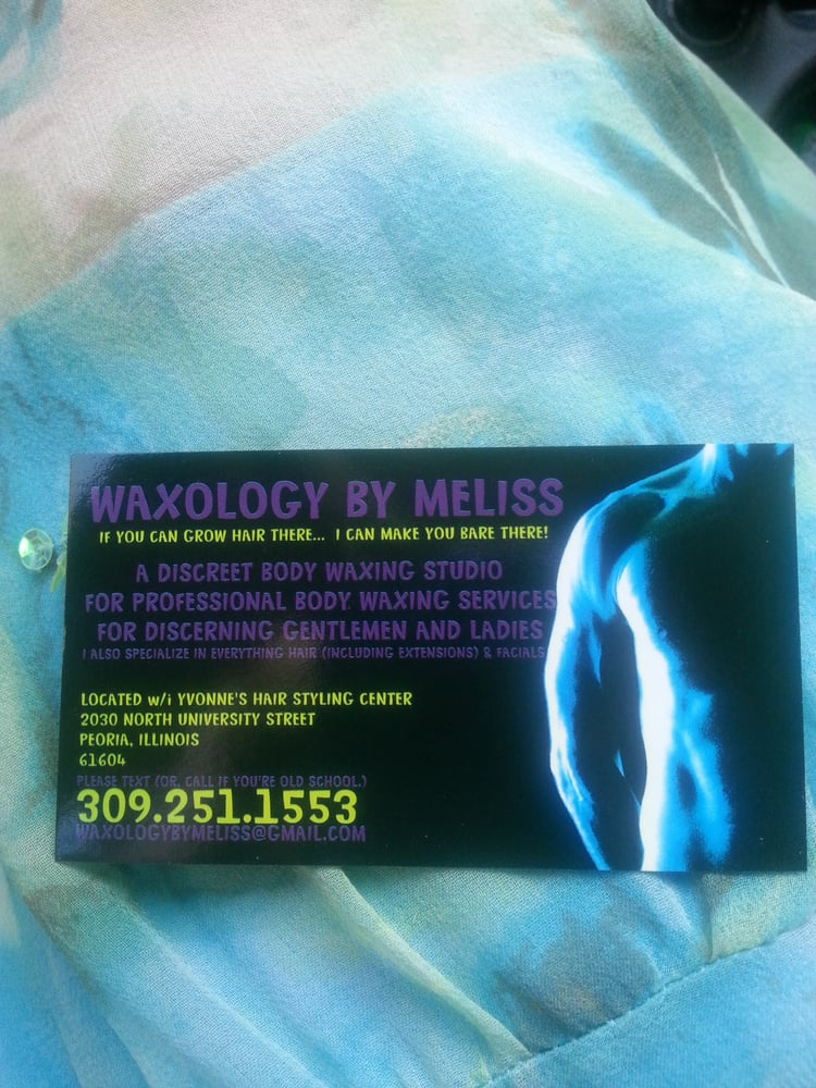 WAXology in the wHAIRhouse: 1311 SW Adams St, peoria, IL