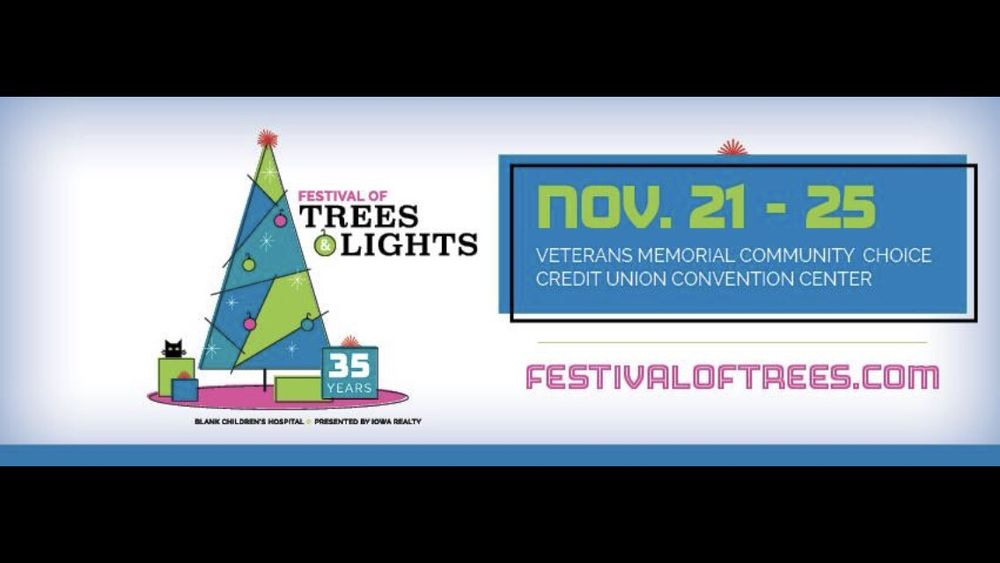 Festival of Trees: 833 5th Ave, Des Moines, IA