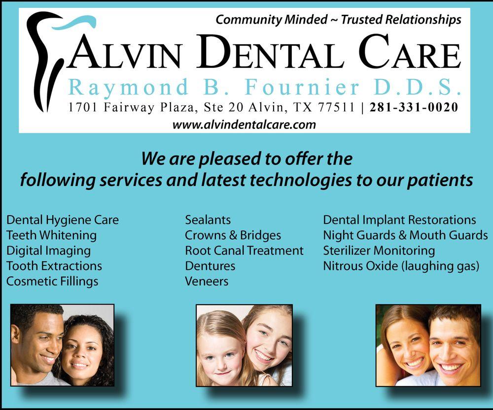 Alvin Dental Care Raymond B Fournier DDS PC: 1701 Fairway Dr, Alvin, TX
