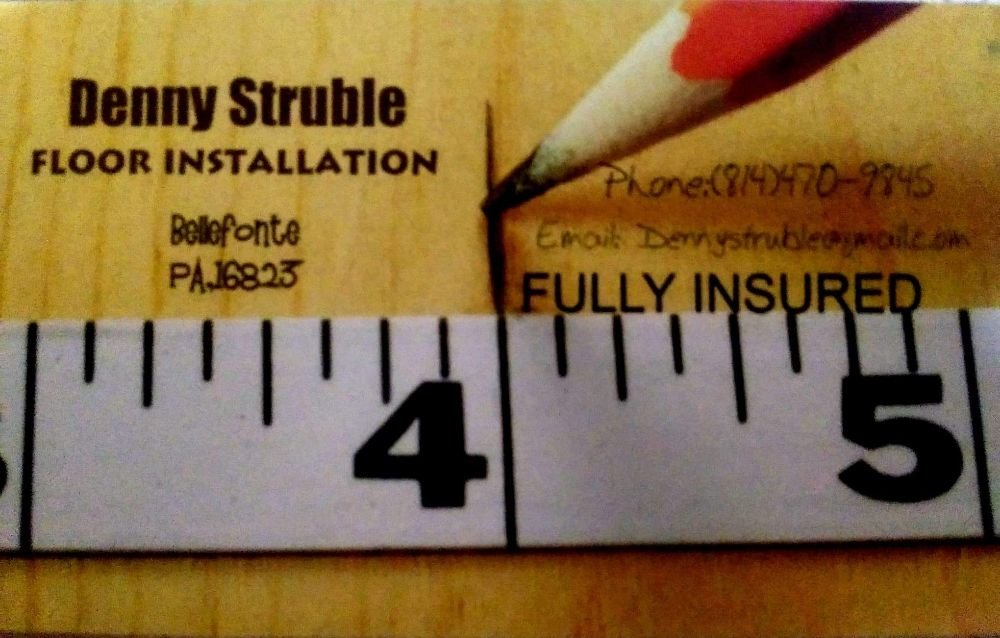 Denny Struble Floor Installation: Bellefonte, PA
