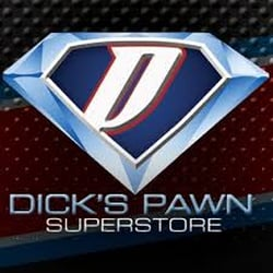 Dicks pawn superstore