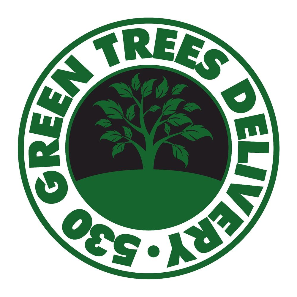 530GreenTrees Delivery: Chico, CA