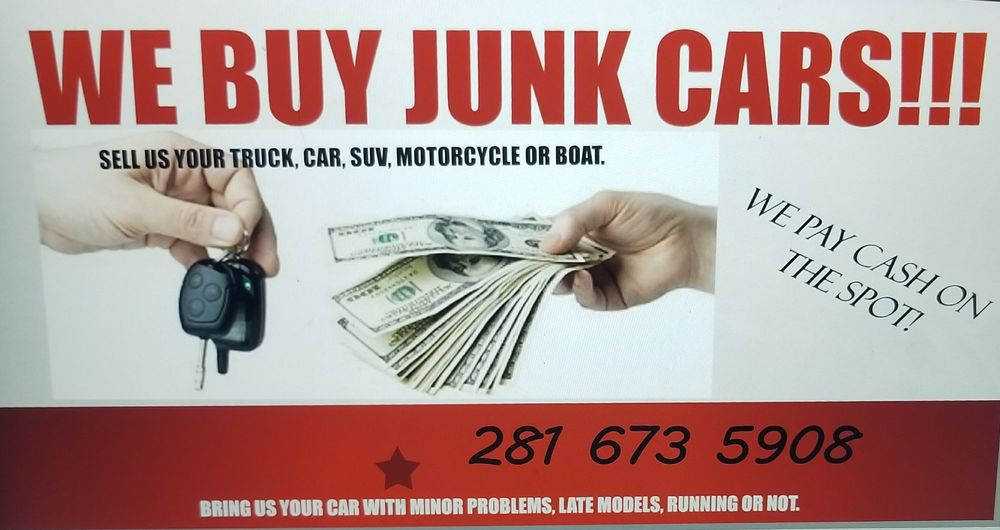 Cash for junk cars - Car Buyers - Houston, TX - Phone Number - Yelp
