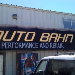 Auto Bahn Performance Amp Repair 10 Reviews Auto Repair