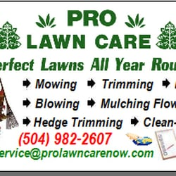 Pro Lawn Care New Orleans - CLOSED - Landscaping - New ...