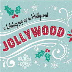 JOLLYWOOD: Hollywood's free holiday pop-up party